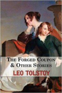 The Forged Coupon & Other Stories